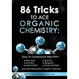 86 tricks to ace organic chemistry